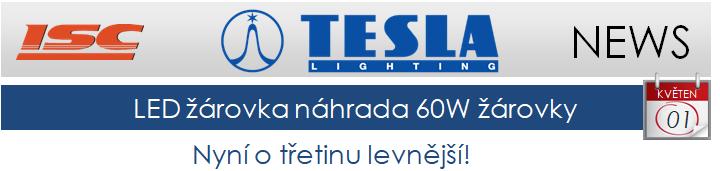TESLA LIGHTING LED žárovka náhrada klasické 60W žárovky již od 29,- Kč