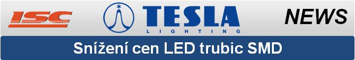 TESLA LIGHTING snížení cen led trubic až o 22%