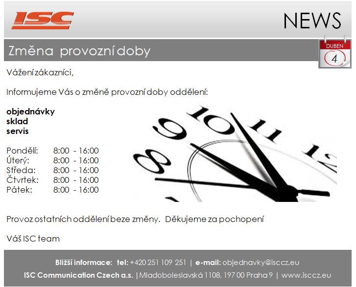 ISC Communication Czech a.s. – změna provozní doby