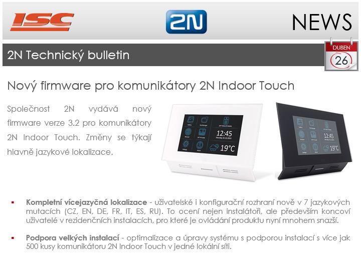 2N: technický bulletin duben 2017, nový firmware 3.2 pro komunikátory Indoor Touch